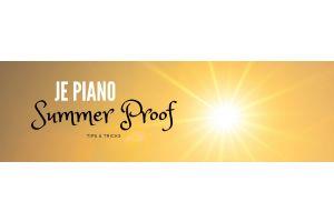 Uw piano klaar voor de zomer