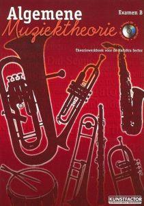 Algemene muziektheorie; examen B Theoriewerkboek voor de HaF