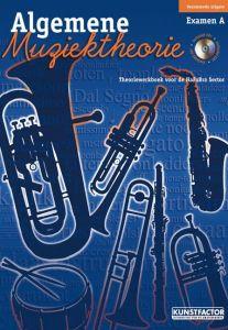 Algemene Muziektheorie; examen A Theoriewerkboek voor de HaF