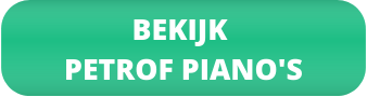 Bekijk Petrof piano's